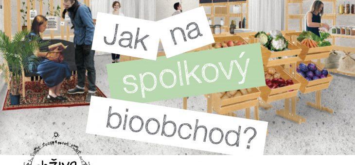30.1., 19:00 – Jak na spolkový bioobchod?